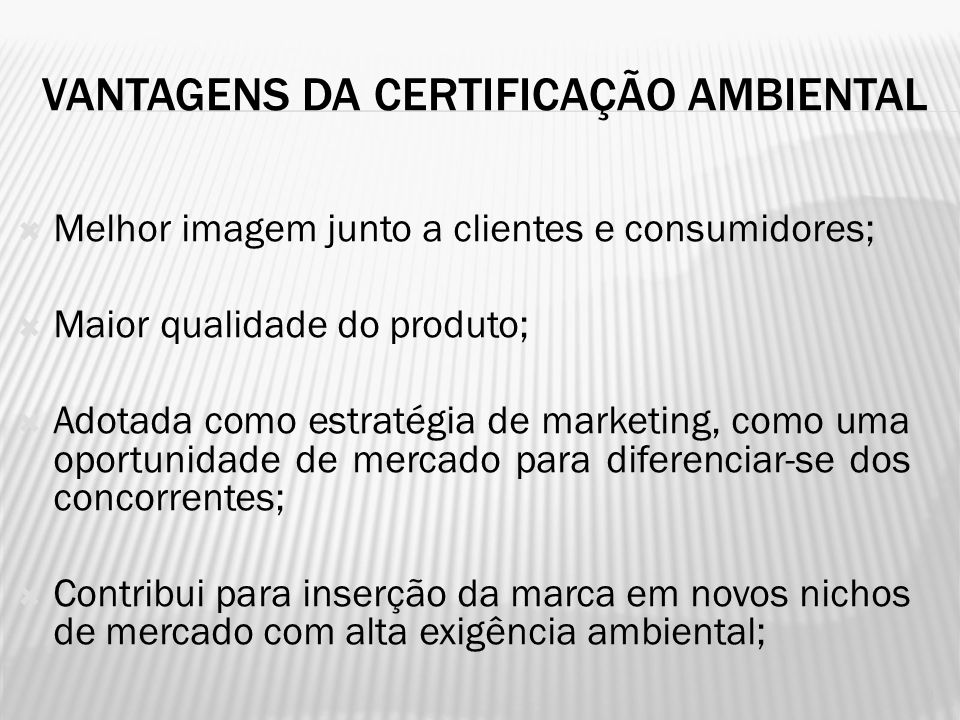 ROTULAGEM AMBIENTAL NO BRASIL (Selo Verde) ASSOCIAÇÃO BRASILEIRA DE NORMAS TÉCNICAS FÓRUM NACIONAL DE NORMALIZAÇÃO ORGANISMO DE CERTIFICAÇÃO