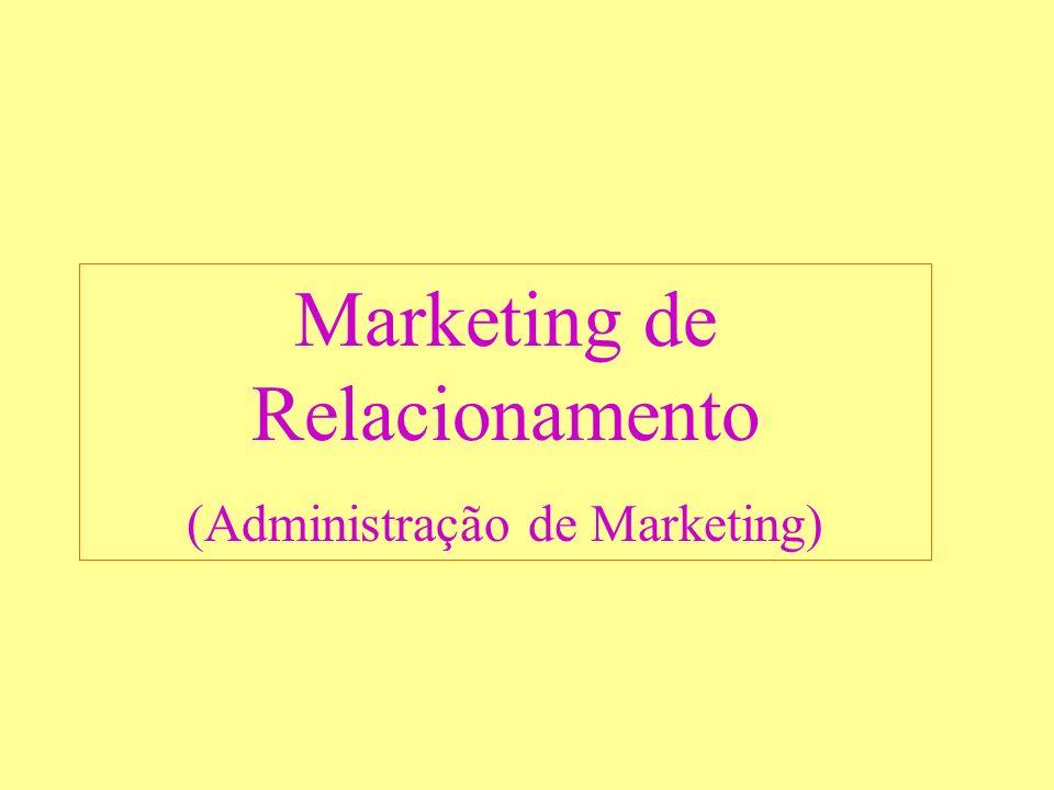 Marketing de Relacionamento (Administração de Marketing)