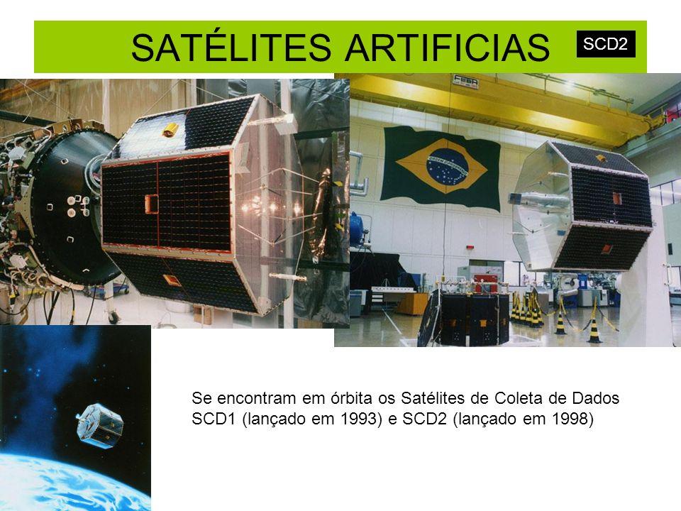 SCD2 Se encontram em órbita os Satélites de Coleta de Dados SCD1 (lançado em 1993) e SCD2 (lançado em 1998)