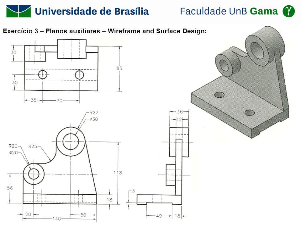 Exercício 3 – Planos auxiliares – Wireframe and Surface Design: