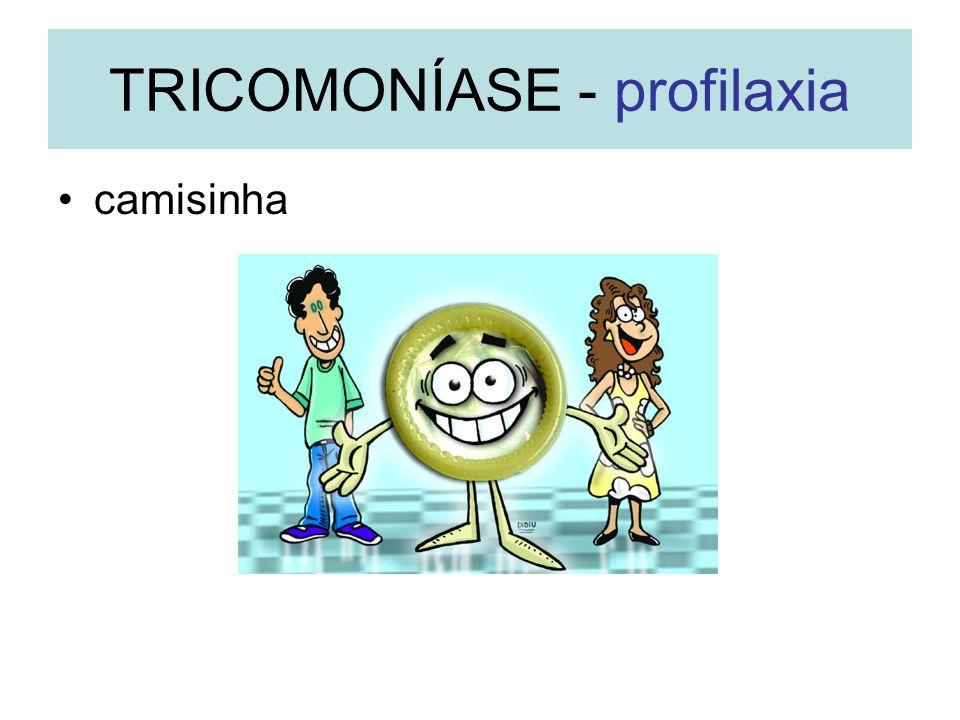 camisinha TRICOMONÍASE - profilaxia