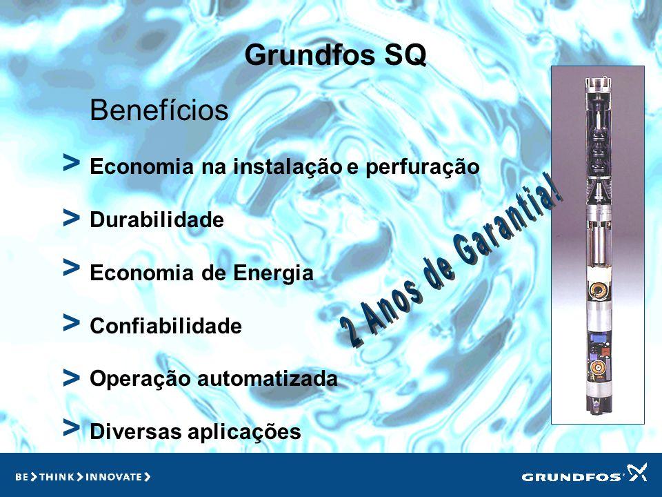 Grundfos SQ > > > Benefícios Economia na instalação e perfuração Durabilidade Economia de Energia Confiabilidade Operação automatizada Diversas aplicações > > >