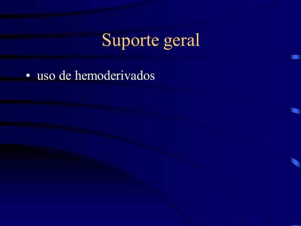 Suporte geral uso de hemoderivados
