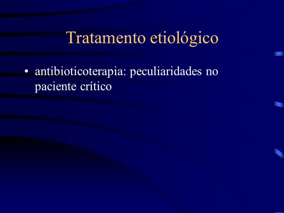 Tratamento etiológico antibioticoterapia: peculiaridades no paciente crítico