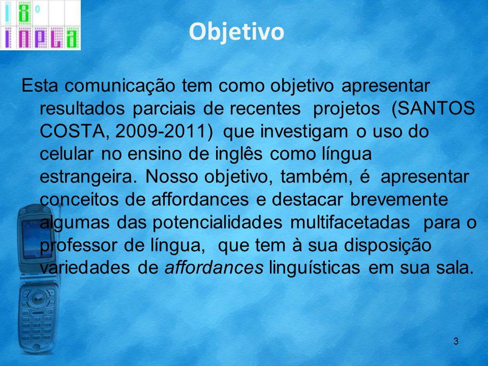 Objetivo Esta comunicação tem como objetivo apresentar resultados parciais de recentes projetos (SANTOS COSTA, 2009-2011) que investigam o uso do celu