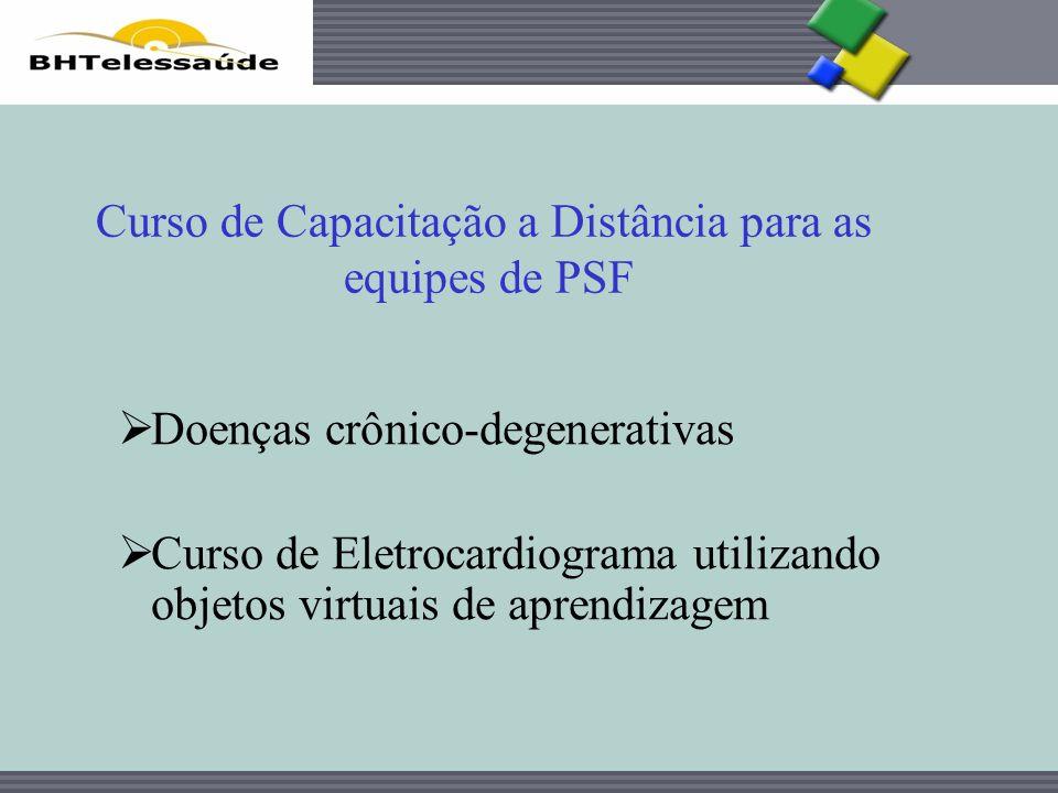 BHTelessaúde Doenças crônico-degenerativas Curso de Eletrocardiograma utilizando objetos virtuais de aprendizagem Curso de Capacitação a Distância par