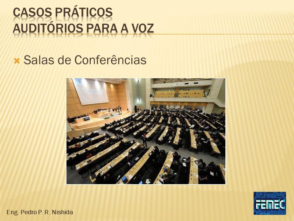 Salas de Conferências Eng. Pedro P. R. Nishida