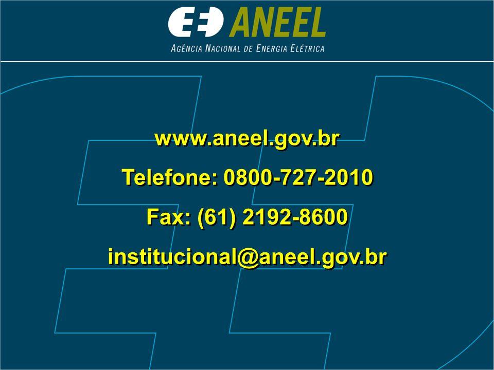 www.aneel.gov.br Telefone: 0800-727-2010 Fax: (61) 2192-8600 institucional@aneel.gov.br www.aneel.gov.br Telefone: 0800-727-2010 Fax: (61) 2192-8600 institucional@aneel.gov.br