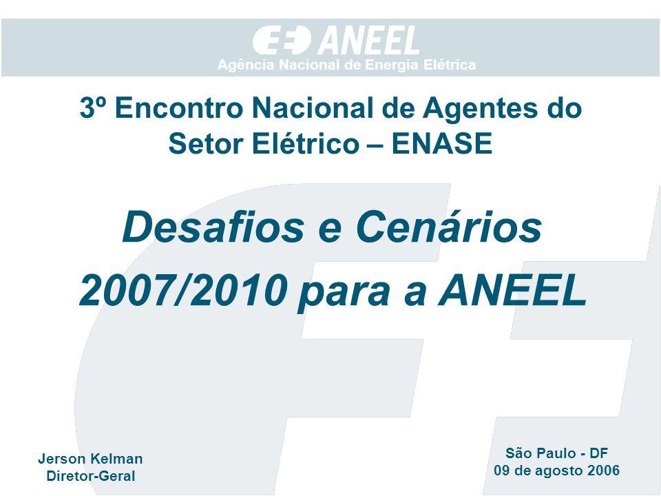 Metodologia CONSULTA A TODAS UNIDADES ORGANIZACIONAIS TRÊS PRINCIPAIS DESAFIOS ESTRATÉGICOS - Cenário 2008 RESULTADO ESPERADO CONTRIBUIÇÕES 100% DAS UNIDADES Agenda de Desafios Estratégicos ANEEL 2006 / 2008 CONSOLIDAÇÂO EM PLENÁRIO : 3 FOCOS ESTRATÉGICOS REGULAÇÂO RELAÇÃO COM A SOCIEDADE FORTALECIMENTO INSTITUCIONAL