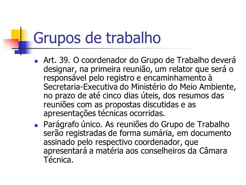 Grupos de trabalho Art. 39.
