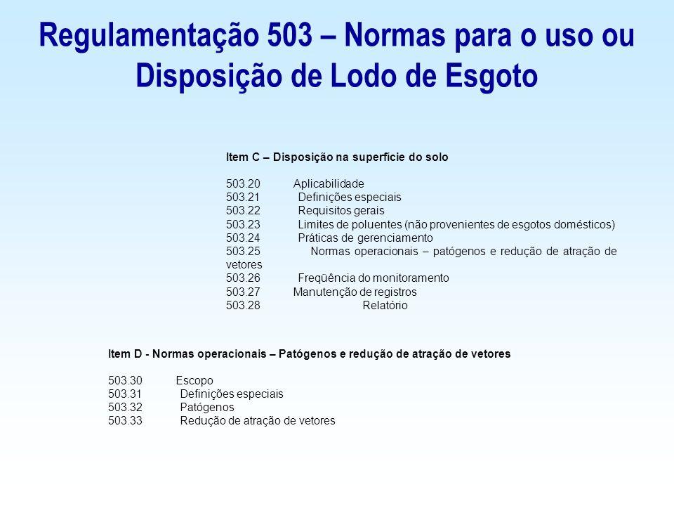 Item C – Disposição na superfície do solo 503.20Aplicabilidade 503.21 Definições especiais 503.22 Requisitos gerais 503.23 Limites de poluentes (não p