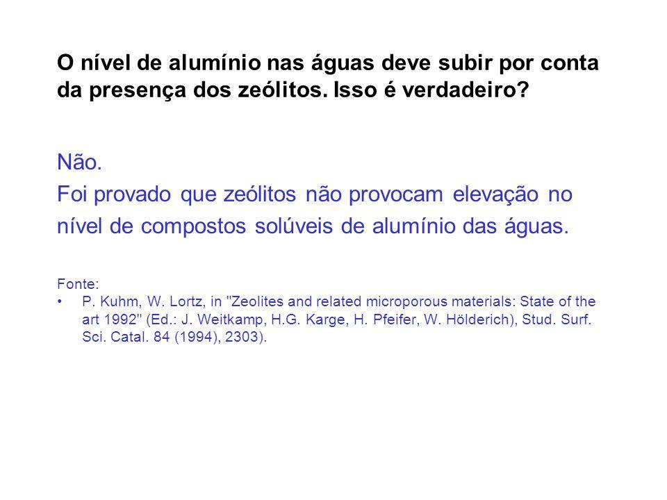 O nível de alumínio nas águas deve subir por conta da presença dos zeólitos. Isso é verdadeiro? Não. Foi provado que zeólitos não provocam elevação no