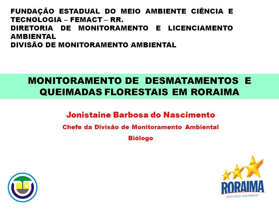FUNDAÇÃO ESTADUAL DO MEIO AMBIENTE CIÊNCIA E TECNOLOGIA – FEMACT – RR.