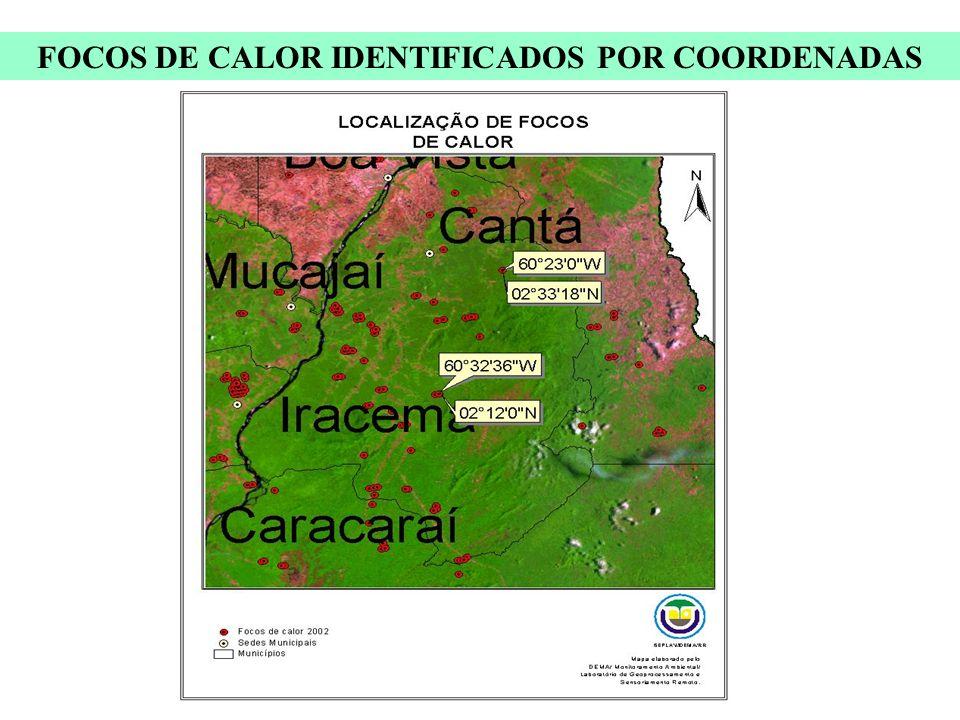 FOCOS DE CALOR IDENTIFICADOS POR COORDENADAS