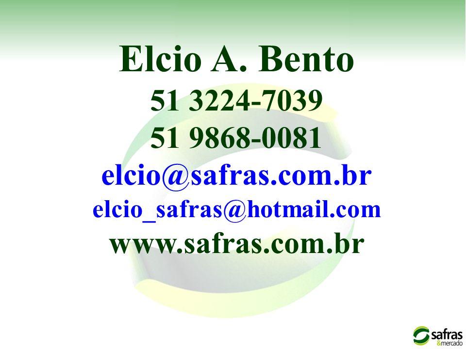 Elcio A. Bento 51 3224-7039 51 9868-0081 elcio@safras.com.br elcio_safras@hotmail.com www.safras.com.br