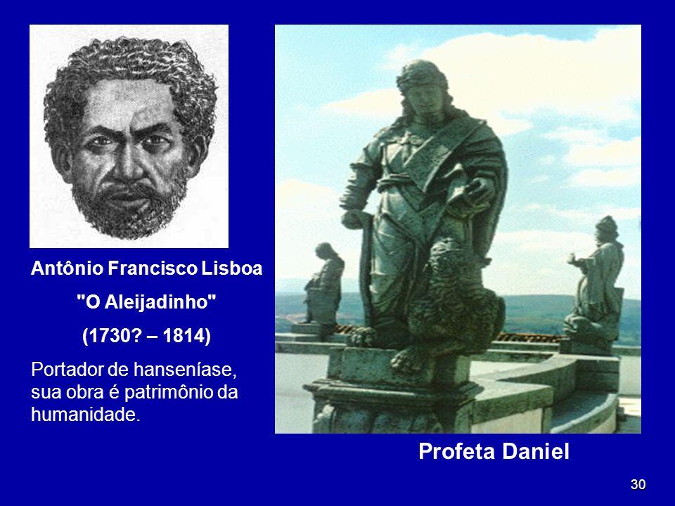 30 Antônio Francisco Lisboa