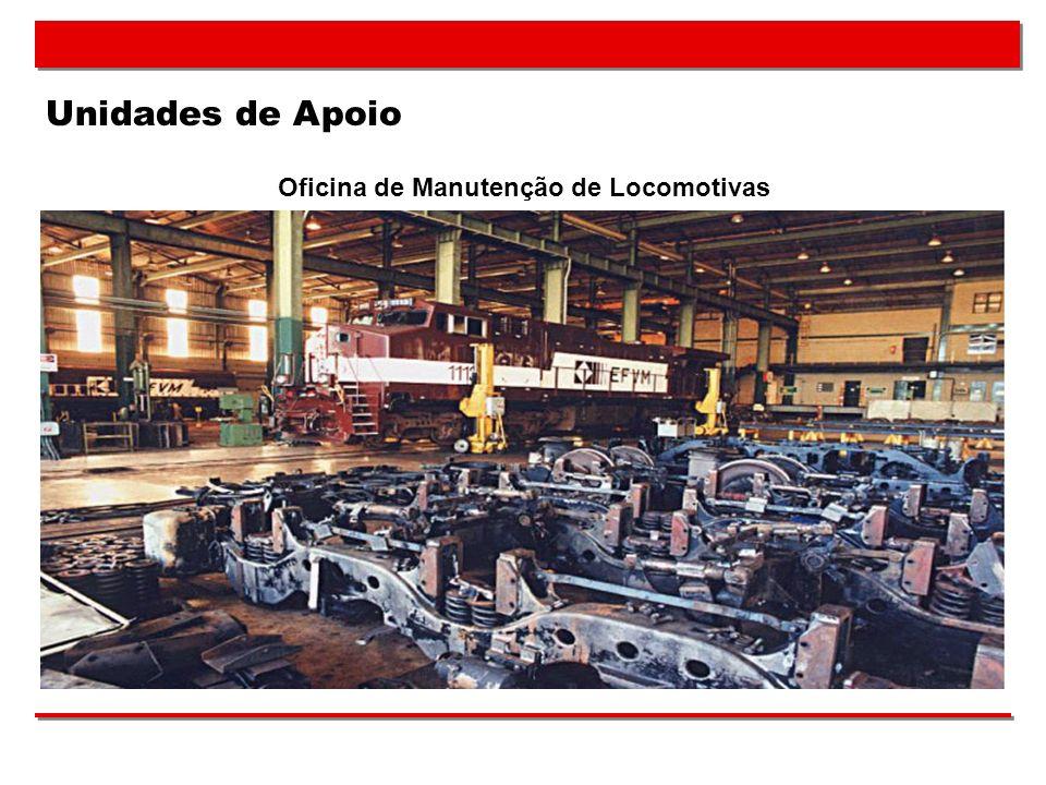 Unidades de Apoio Oficina de Manutenção de Locomotivas