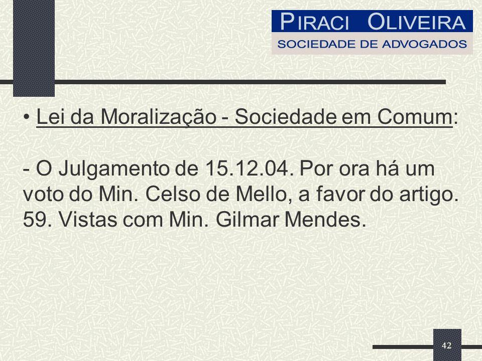 42 Lei da Moralização - Sociedade em Comum: - O Julgamento de 15.12.04.
