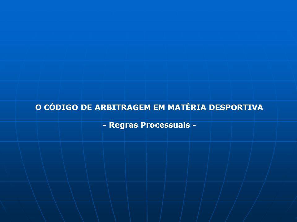 O CÓDIGO DE ARBITRAGEM EM MATÉRIA DESPORTIVA - Regras Processuais -