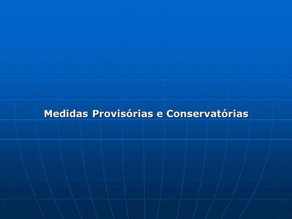 Medidas Provisórias e Conservatórias