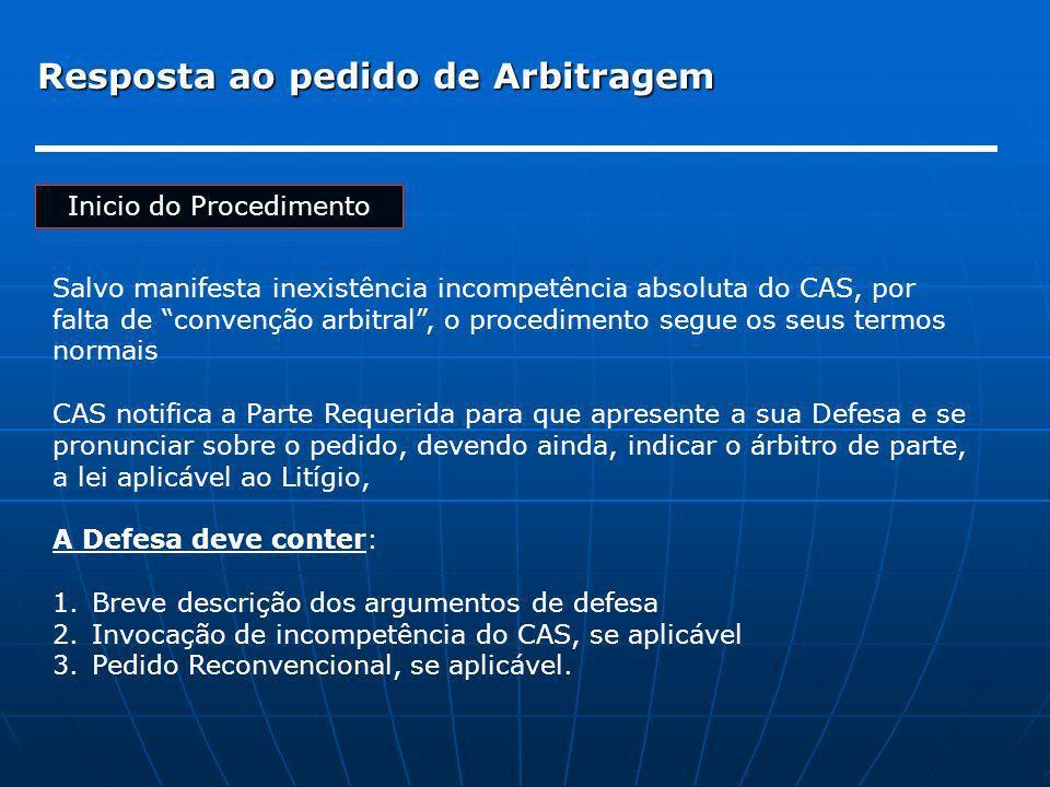 Resposta ao pedido de Arbitragem Inicio do Procedimento Salvo manifesta inexistência incompetência absoluta do CAS, por falta de convenção arbitral, o