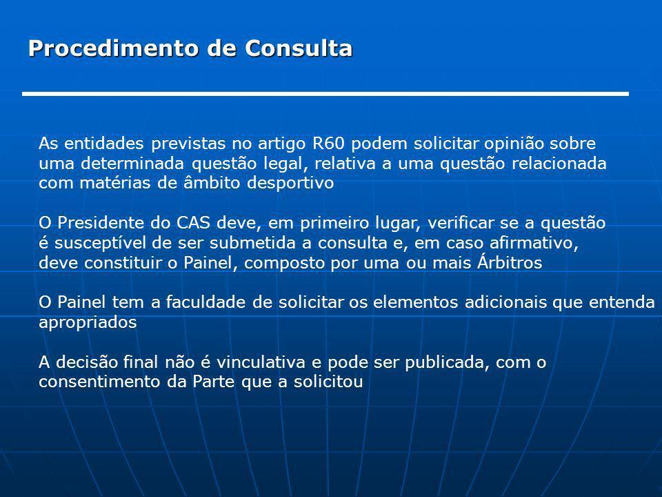 Procedimento de Consulta As entidades previstas no artigo R60 podem solicitar opinião sobre uma determinada questão legal, relativa a uma questão rela