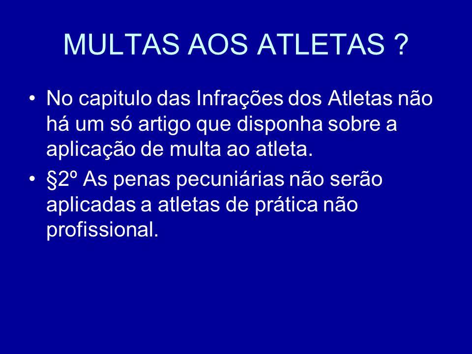 MULTAS AOS ATLETAS .