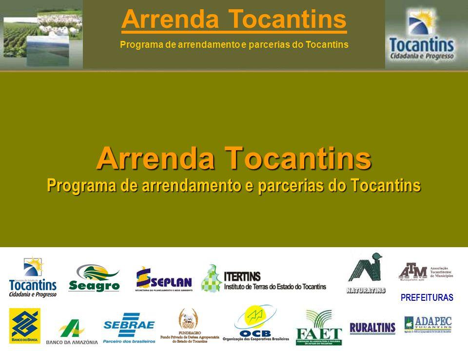 Arrenda Tocantins Programa de arrendamento e parcerias do Tocantins Arrenda Tocantins Programa de arrendamento e parcerias do Tocantins PREFEITURAS