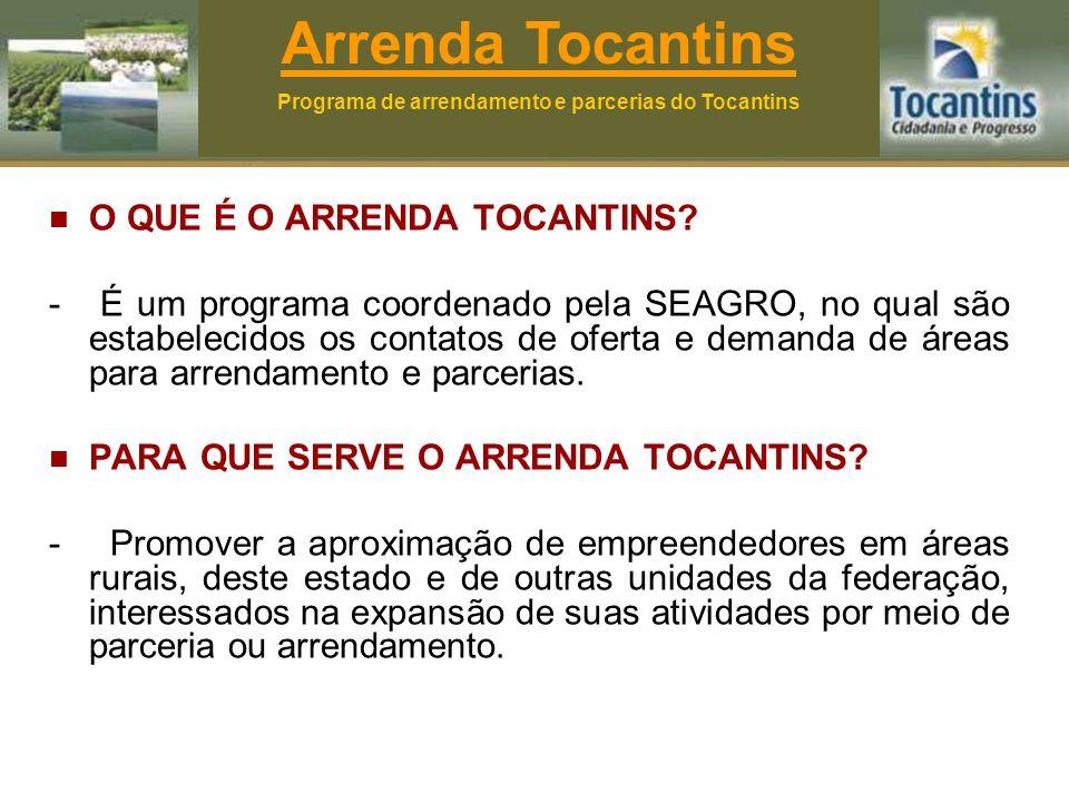O QUE É O ARRENDA TOCANTINS.