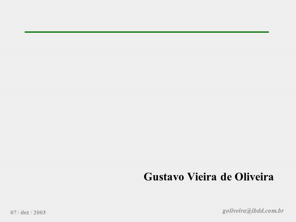 goliveira@ibdd.com.br Transferência de Atletas 07 / dez / 2003 Gustavo Vieira de Oliveira