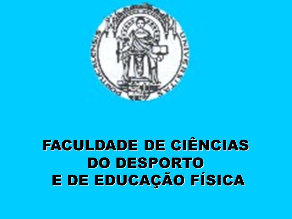 FACULDADE DE CIÊNCIAS DO DESPORTO E DE EDUCAÇÃO FÍSICA