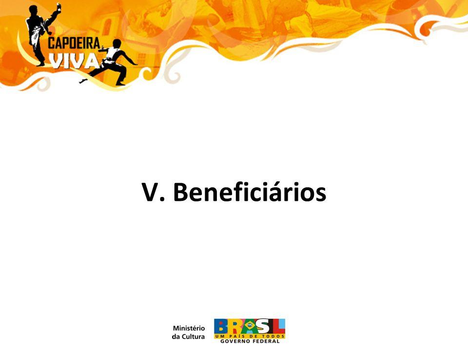 V. Beneficiários