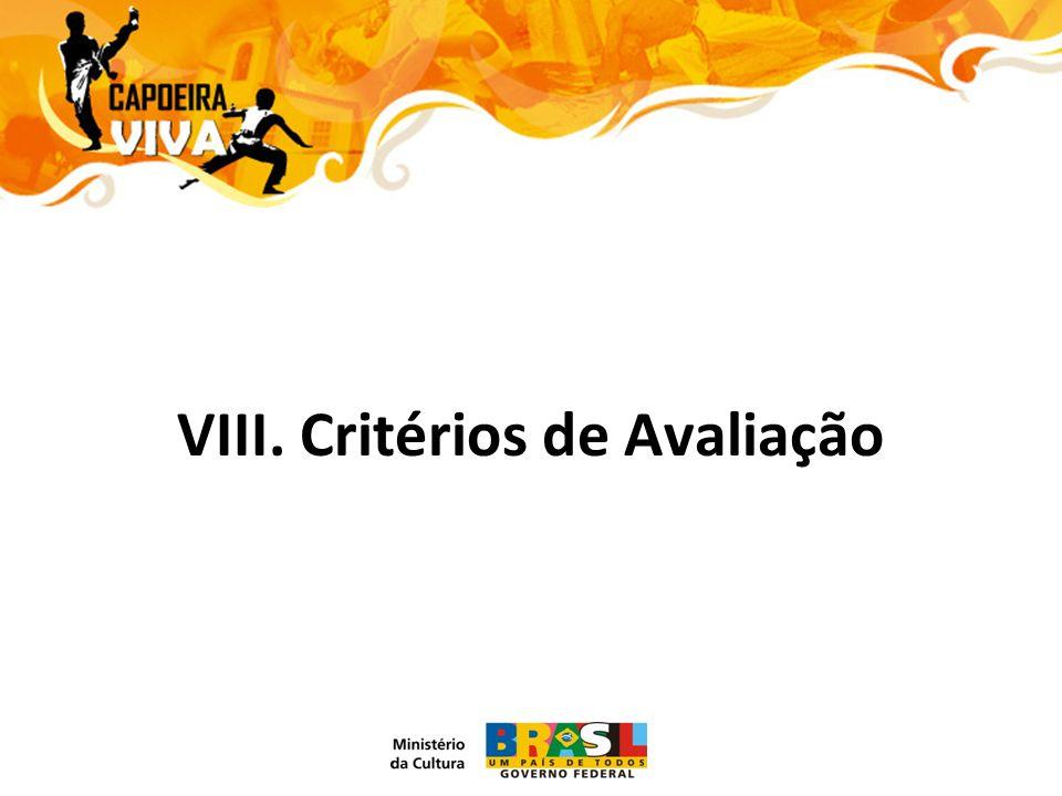 VIII. Critérios de Avaliação