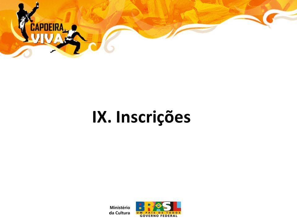 IX. Inscrições