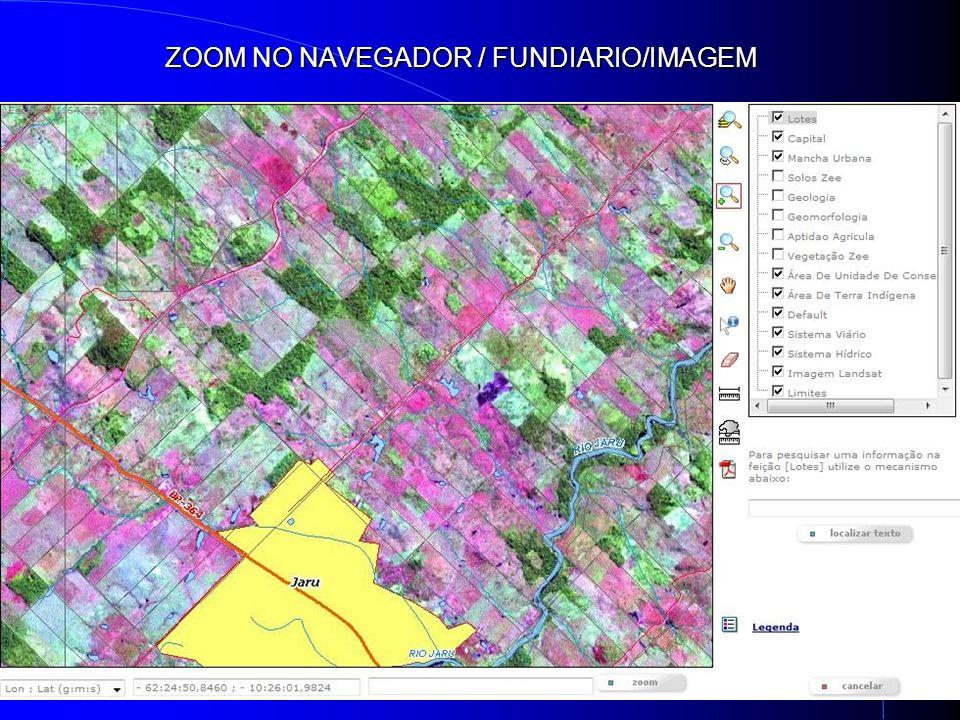 ZOOM NO NAVEGADOR / FUNDIARIO/IMAGEM