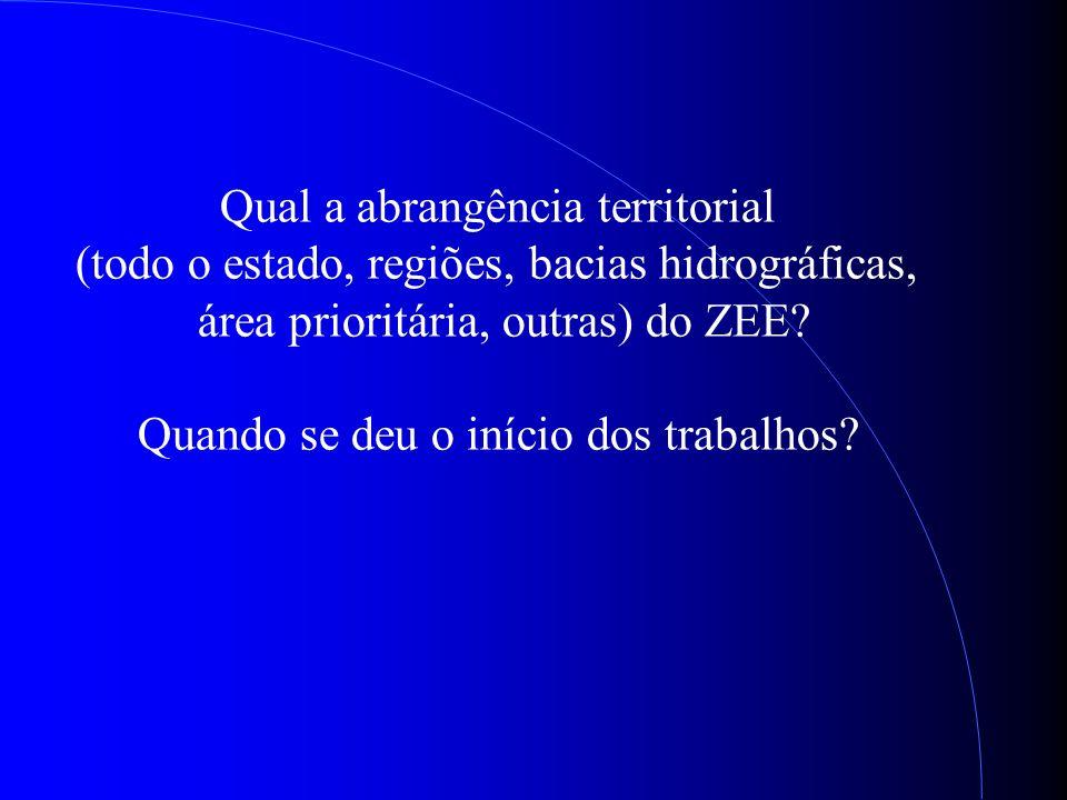 Qual a abrangência territorial (todo o estado, regiões, bacias hidrográficas, área prioritária, outras) do ZEE.
