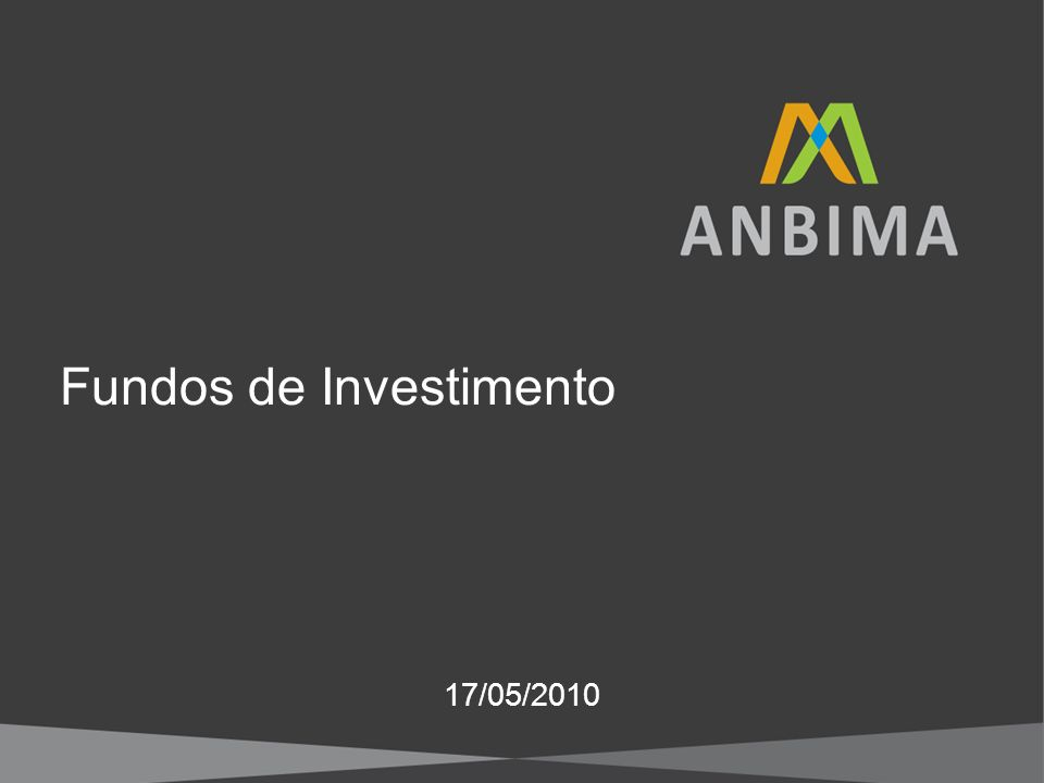 Fundos de Investimento 17/05/2010