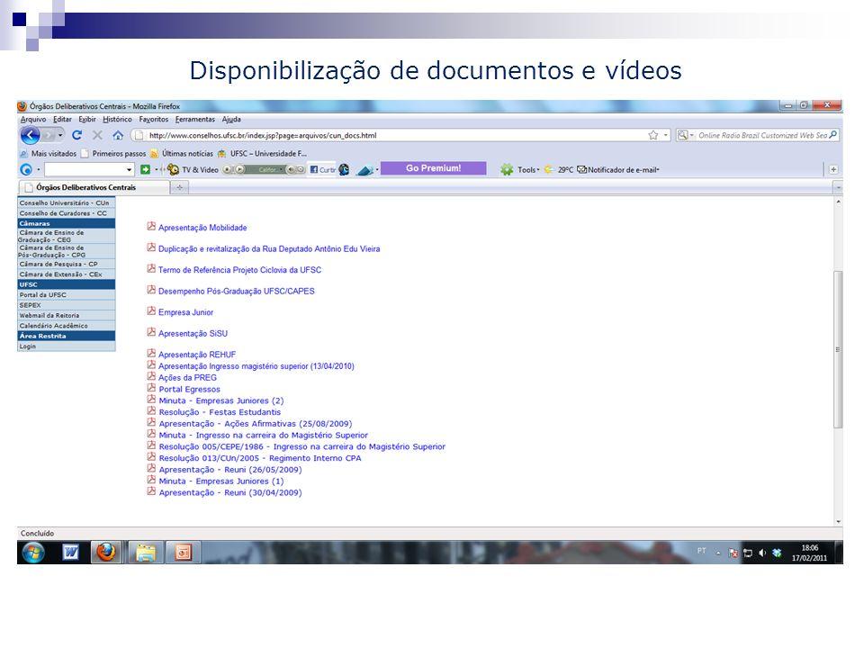 Disponibilização de documentos e vídeos