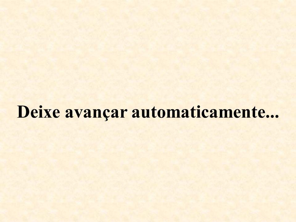 Deixe avançar automaticamente...