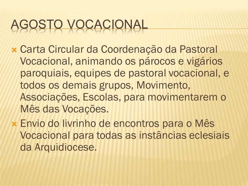 Carta Circular da Coordenação da Pastoral Vocacional, animando os párocos e vigários paroquiais, equipes de pastoral vocacional, e todos os demais gru