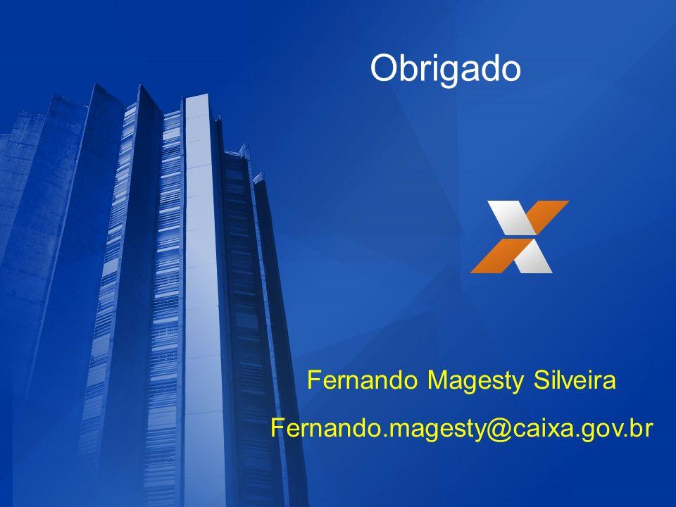Obrigado Fernando Magesty Silveira Fernando.magesty@caixa.gov.br