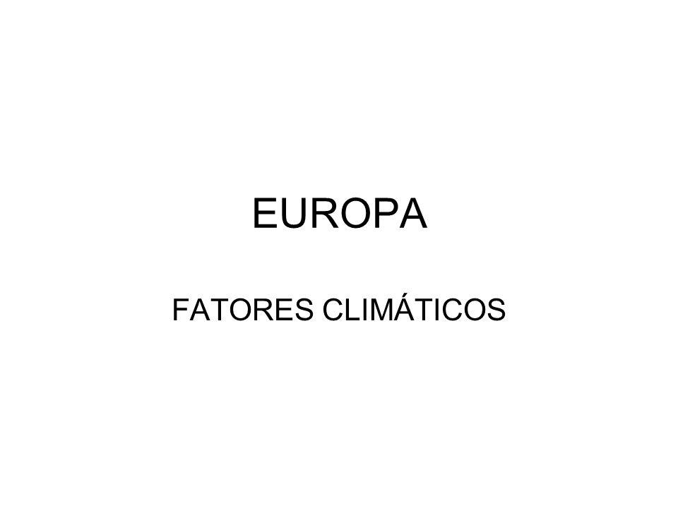 EUROPA FATORES CLIMÁTICOS