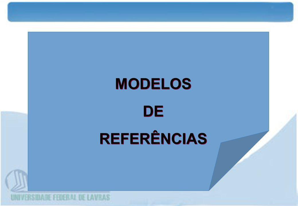 MODELOS DE REFERÊNCIAS MODELOS DE REFERÊNCIAS