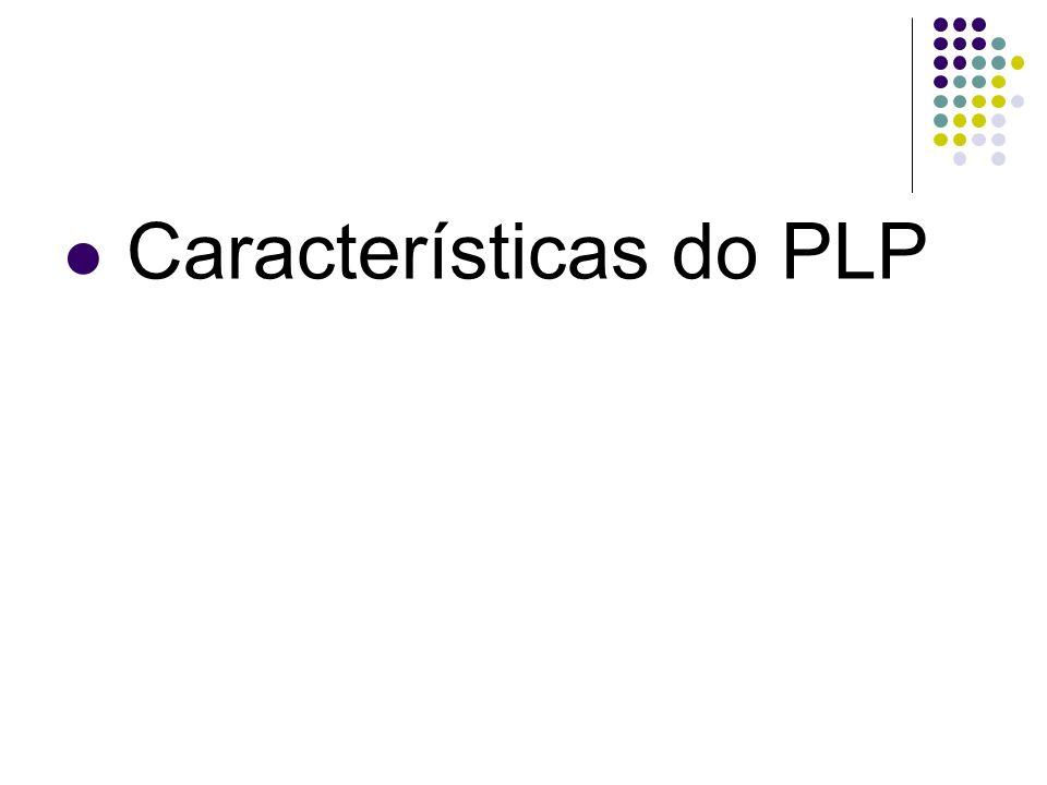 Características do PLP