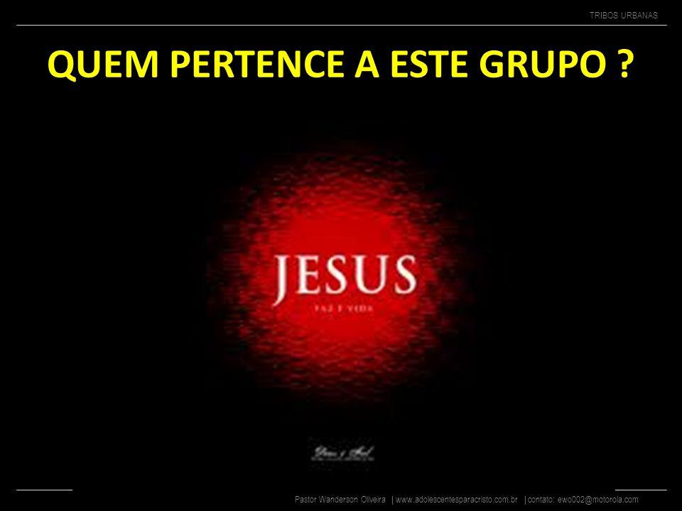 Pastor Wanderson Oliveira | www.adolescentesparacristo.com.br | contato: ewo002@motorola.com TRIBOS URBANAS TORCIDAS ORGANIZADAS Evangélicas