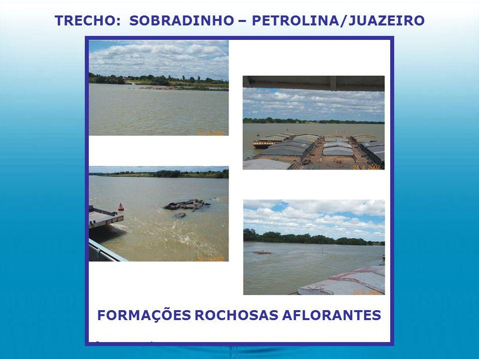 FORMAÇÕES ROCHOSAS AFLORANTES TRECHO: SOBRADINHO – PETROLINA/JUAZEIRO
