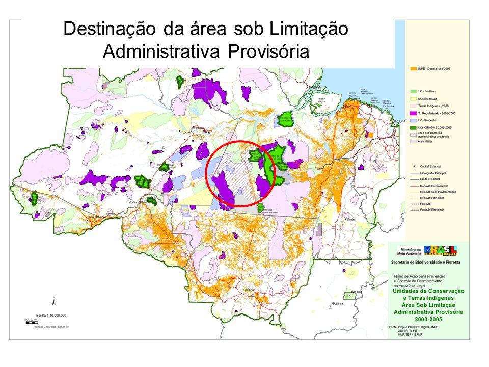 Destinação da área sob Limitação Administrativa Provisória