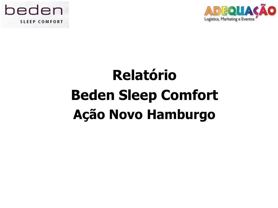 Relatório Beden Sleep Comfort Ação Novo Hamburgo