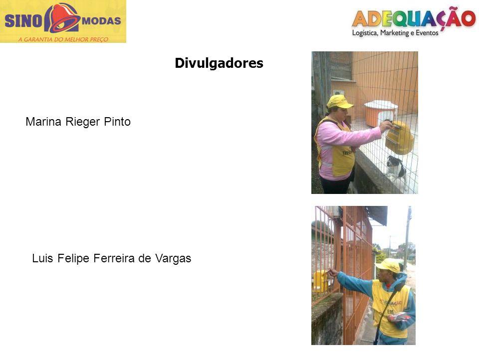 Divulgadores Marina Rieger Pinto Luis Felipe Ferreira de Vargas