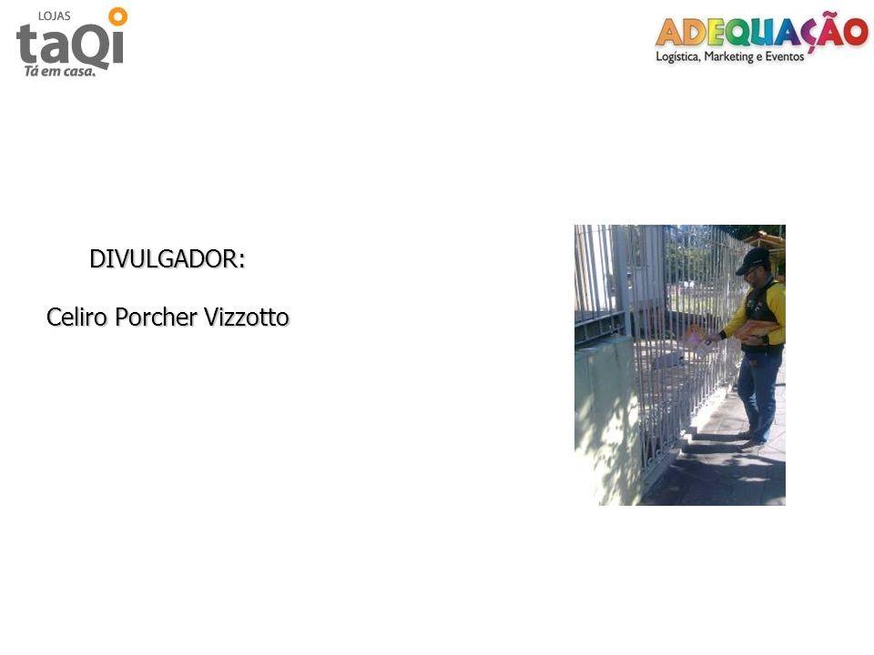 DIVULGADOR: Celiro Porcher Vizzotto